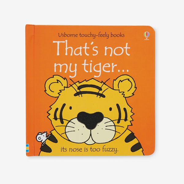 That's Not My Tiger ... by Fiona Watt