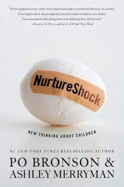 NurtureShock by Po Bronson and Ashley Merryman