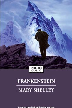 Frankenstein, by Mary Shelley