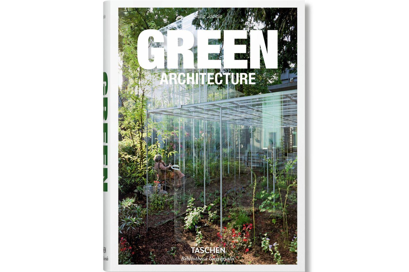 Green Architecture by Philip Jodidio