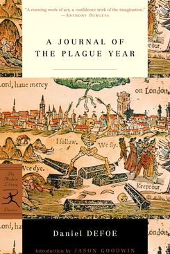 A Journal of the Plague Year by Daniel Defoe (1722)