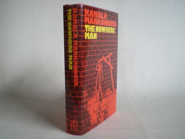 'The Nowhere Man' by Kamala Markandaya (First Edition)