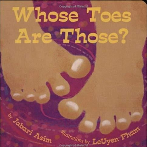 Whose Toes Are Those by Jabari Asim