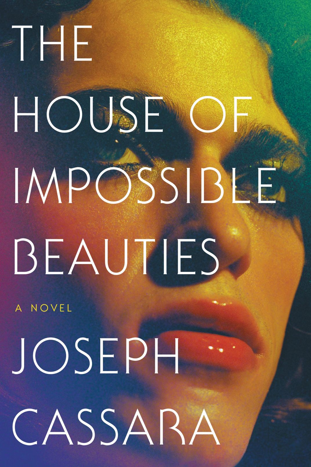 <em>House of Impossible Beauties</em> by Joseph Cassara