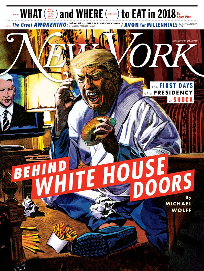 New York\u0027s January 8-21 2018 cover Illustration Jeffrey Smith for New York Magazine  sc 1 st  NYMag & On the Cover: Behind White House Doors With Michael Wolff -- New ...