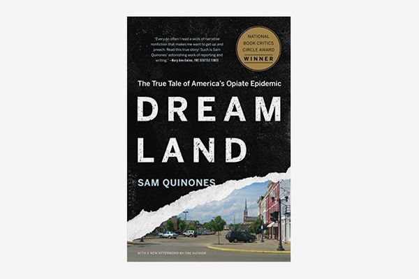 Dreamland: The True Tale of America's Opioid Epidemic