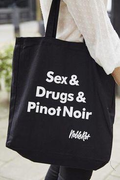 Sex & Drugs & Pinot Noir Tote