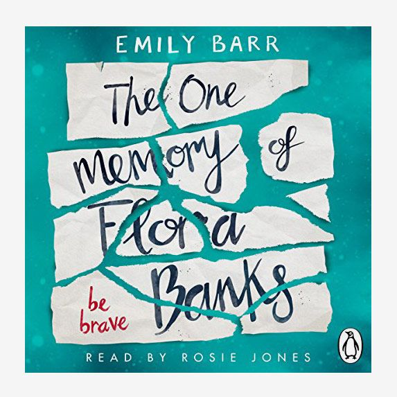 The One Memory of Flora Banks, by Emily Barr, read by Rosie Jones
