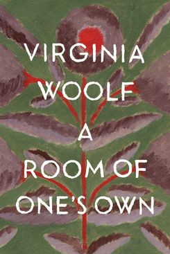 A Room of One's Own, by Virginia Woolf