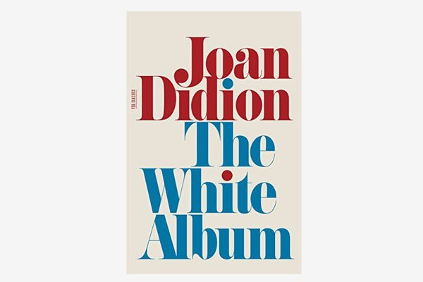 'The White Album' by Joan Didion, 1999 Re-issue