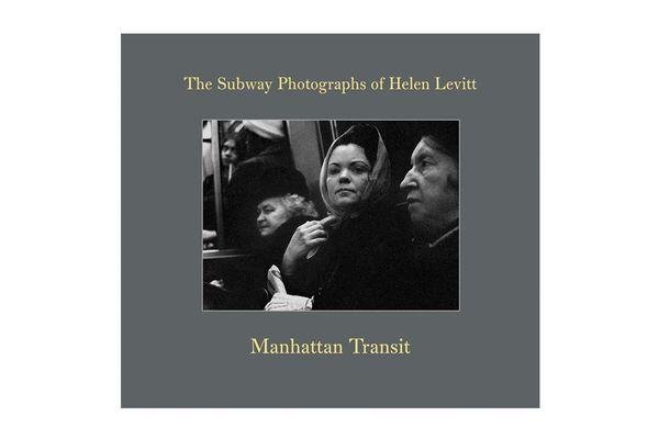 The Subway Photographs of Helen Levitt, Helen Levitt