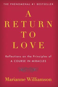 A Return to Love, Marianne Williamson