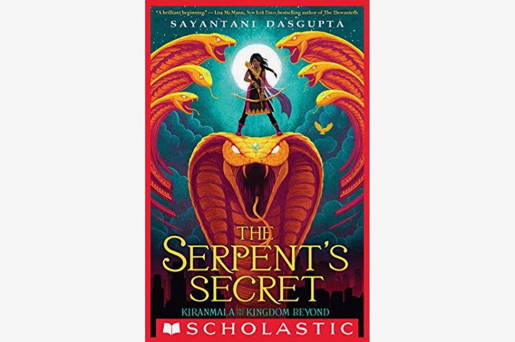 <em>The Serpent's Secret (Kiranmala and the Kingdom Beyond #1)</em>, by Sayantani DasGupta