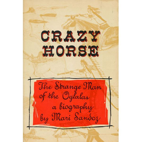 Crazy Horse, Mari Sandoz (1942)