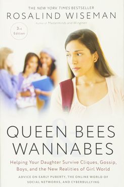 Queenbees and Wannabes by Rosalind Wiseman
