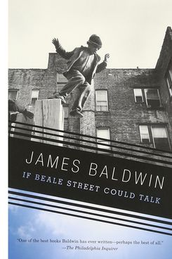 """""""If Beale Street Could Talk"""" by James Baldwin"""