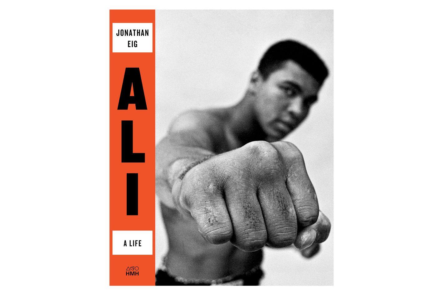 Ali: A Life by Jonathan Eig
