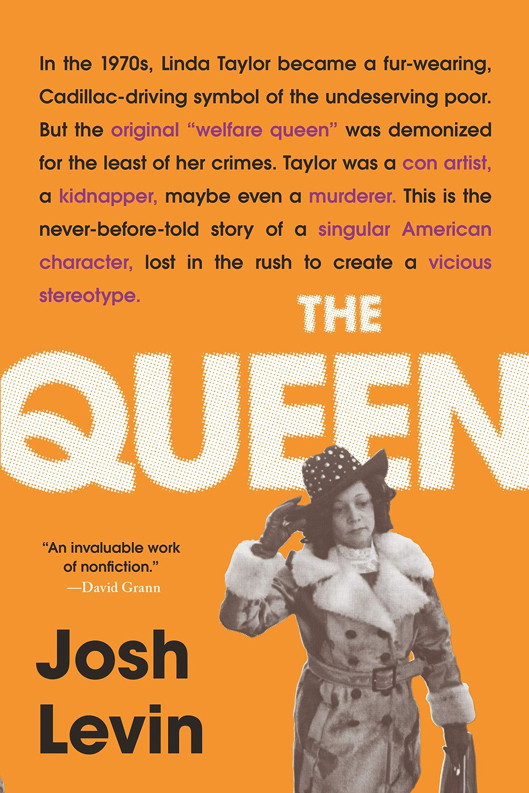 The Queen: The Forgotten Life Behind an American Myth, by Josh Levin (Little, Brown, May 21)