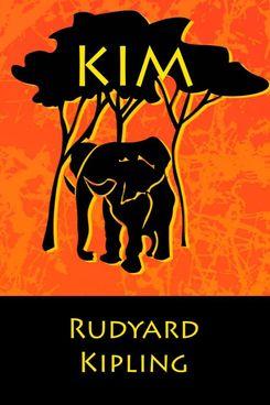 Kim, by Rudyard Kipling