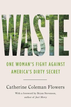 'Waste: One Woman's Fight Against America's Dirty Secret'