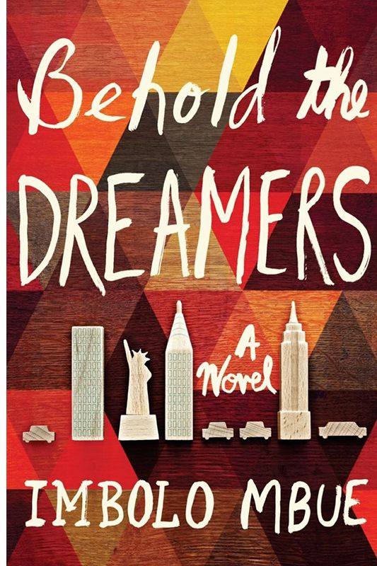 """Behold the Dreamers"" by Imbolo Mbue"