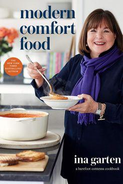 'Modern Comfort Food: A Barefoot Contessa Cookbook,' by Ina Garten
