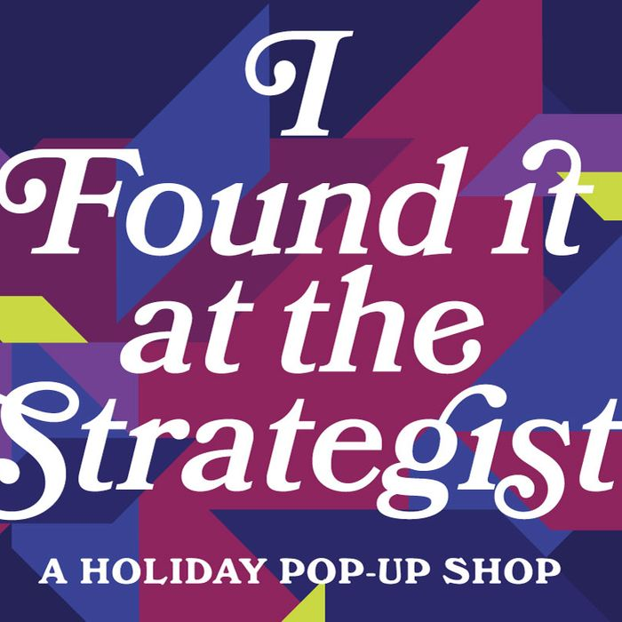 Strategist Holiday Pop-Up Shop: I Found It at the Strategist
