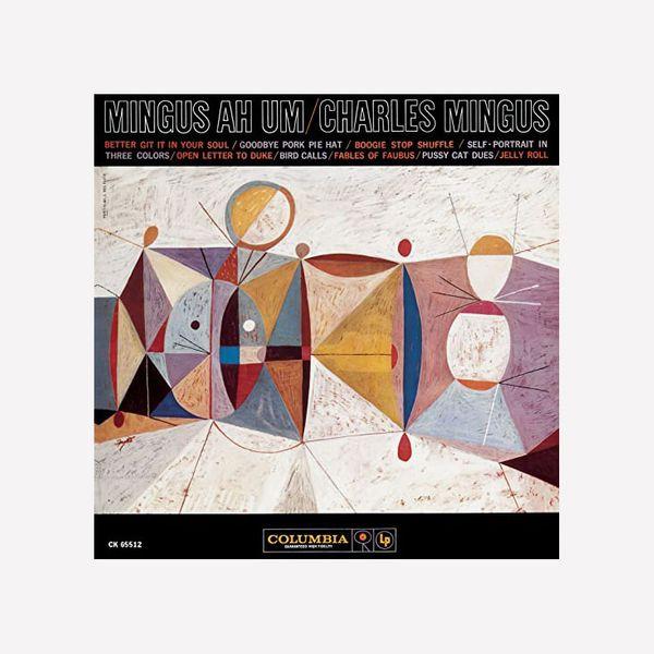 Mingus Ah Um by Charles Mingus