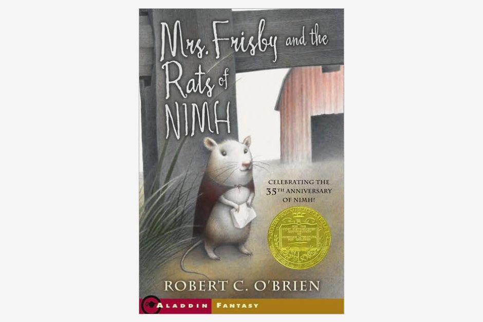 Mrs. Frisby and the Rats of NIMH, by Robert C. O'Brien