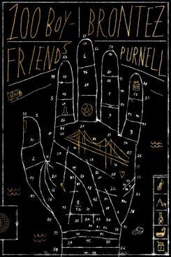 100 Boyfriends by Brontez Purnell (February 2)