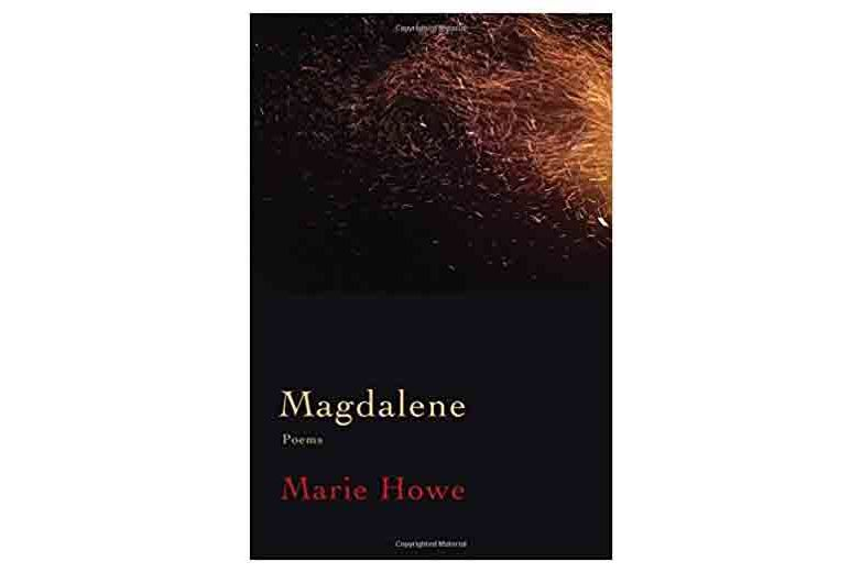 Magdalene by Marie Howe