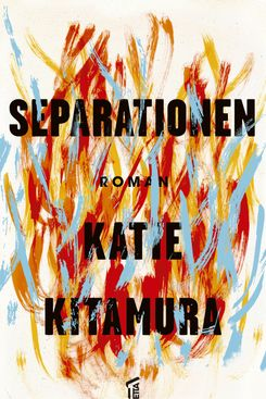 A Separation by Katie Kitamura