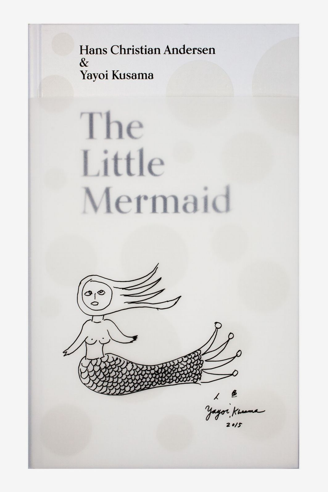 The Little Mermaid, by Hans Christian Andersen & Yayoi Kusama