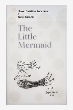 The Little Mermaid, by Hans Christian Andersen & Yayoi Kusama
