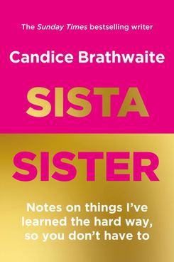 Sista Sister by Candice Brathwaite