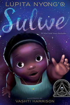 Sulwe by Lupita Nyong'o, illustrated by Vashti Harrison