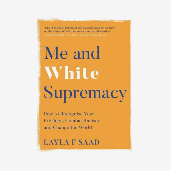 """Me and White Supremacy,"" by Layla F. Saad"