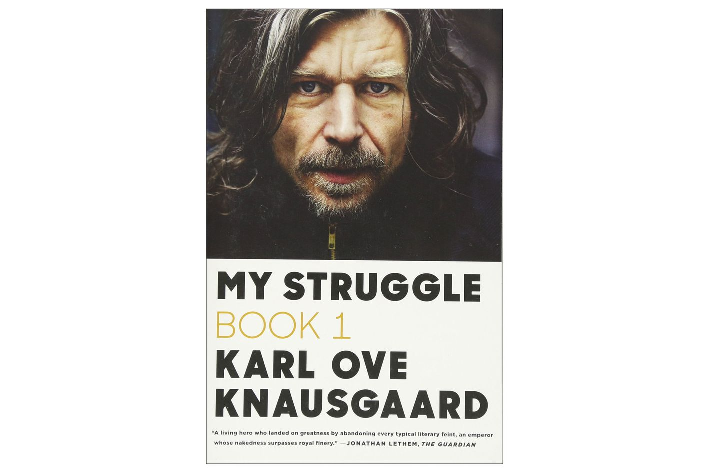 My Struggle: Book One by Karl Ove Knausgaard