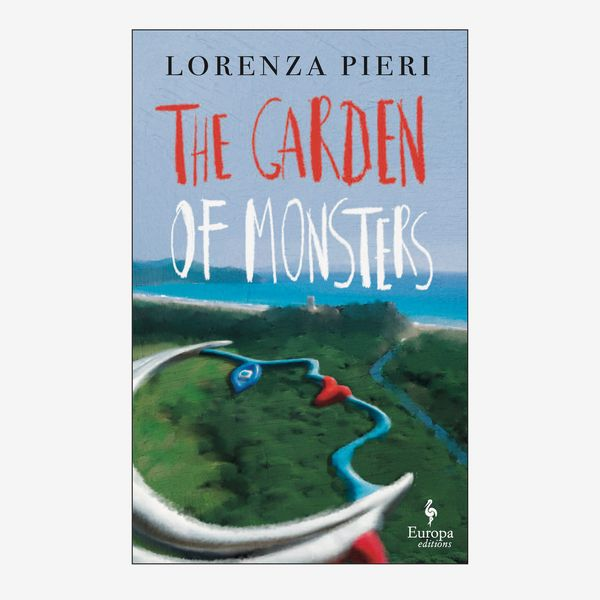 The Garden of Monsters by Lorenza Pieri