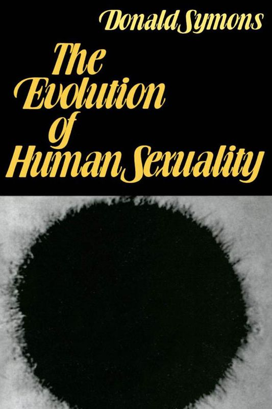 """The Evolution of Human Sexuality,"" by Donald Symons"