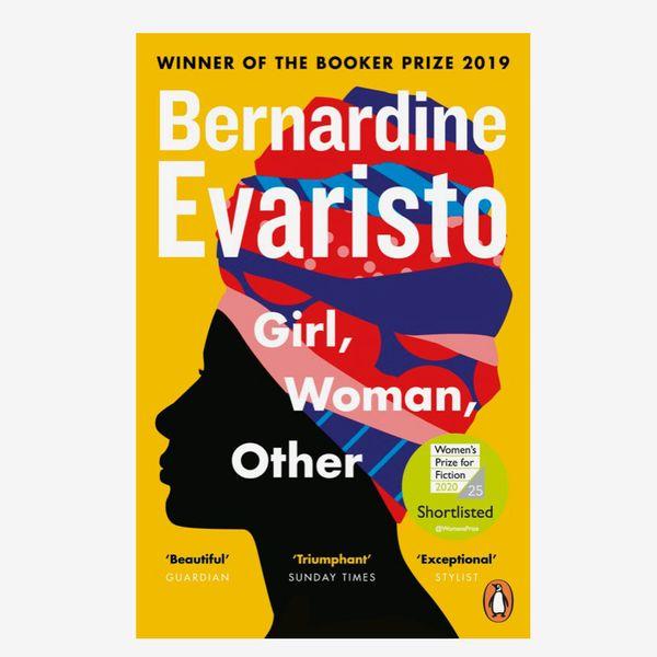 """Girl, Woman, Other"", by Bernardine Evaristo"