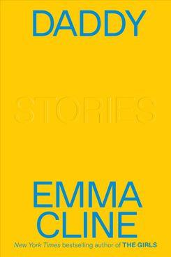 Daddy, by Emma Cline