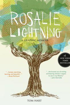 Rosalie Lightning, by Tom Hart