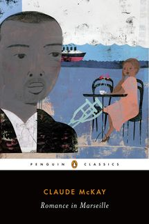 'Romance in Marseille,' by Claude McKay