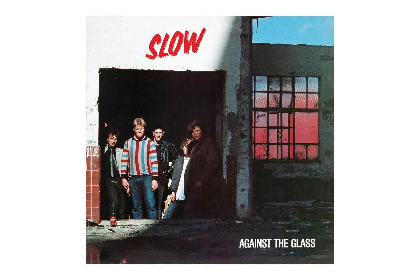 Slow, 'Against the Glass'