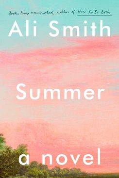 Summer, by Ali Smith (August 25)
