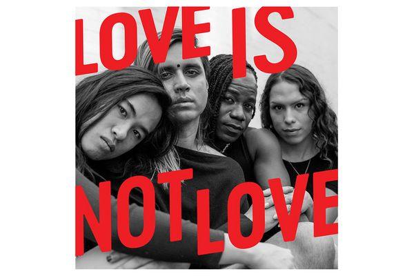 """""""Love Is Not Love"""" Single"""