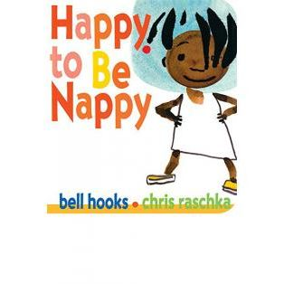 'Happy to Be Nappy,' by bell hooks, illustrated by Chris Raschka
