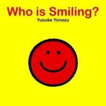 Who is Smiling? by Yusuke Yonezu