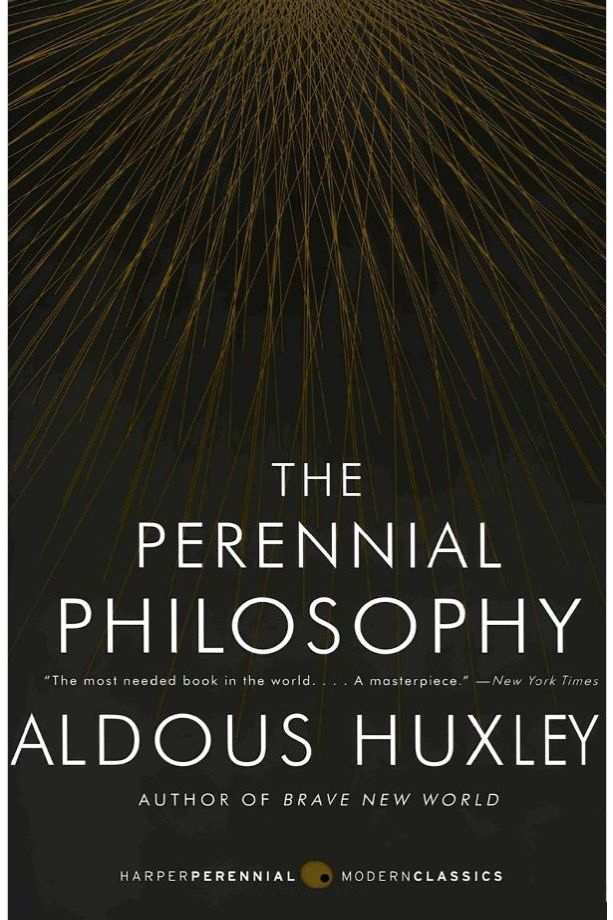 The Perennial Philosophy, by Aldous Huxley